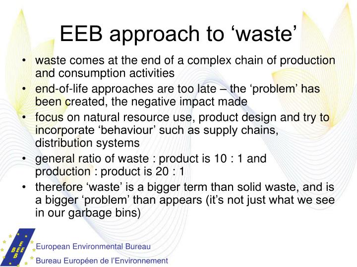 EEB approach to 'waste'