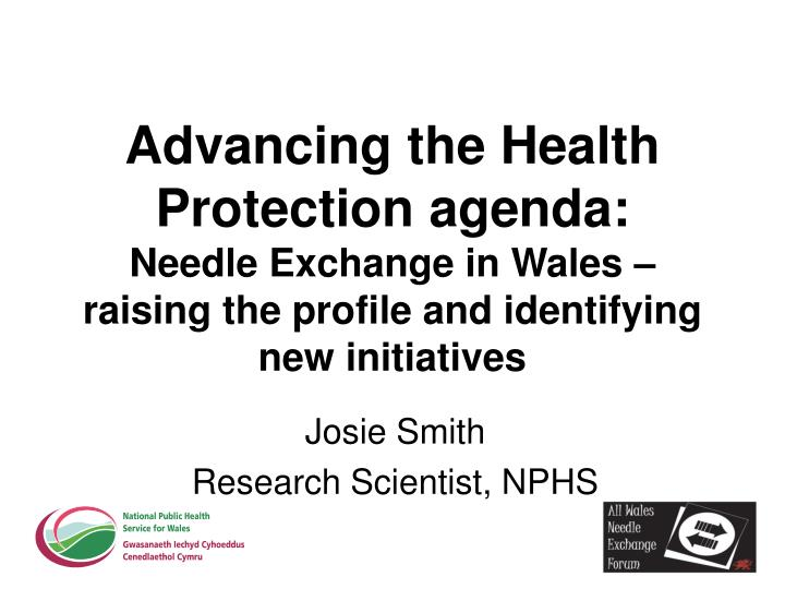 Advancing the Health Protection agenda:
