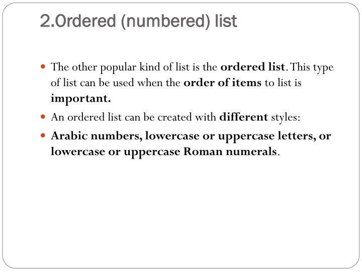 2.Ordered (numbered) list