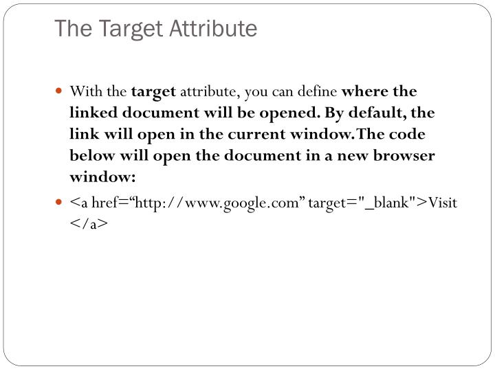 The Target Attribute