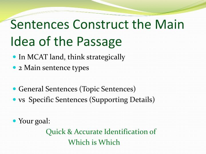 Sentences Construct the Main Idea of the Passage