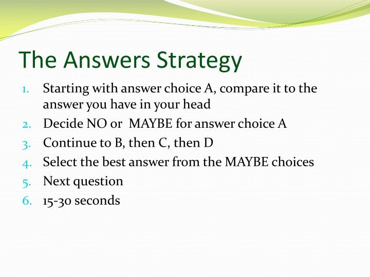 The Answers Strategy