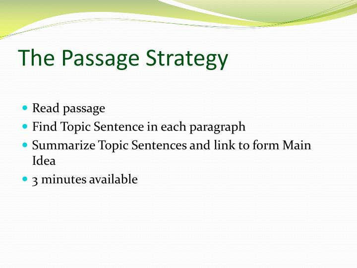 The Passage Strategy