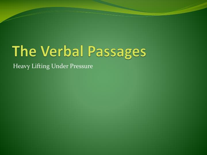 The Verbal Passages