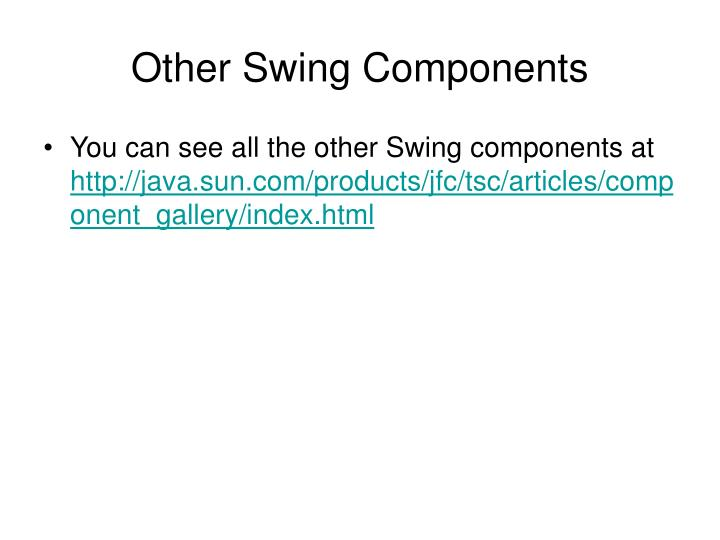 Other Swing Components
