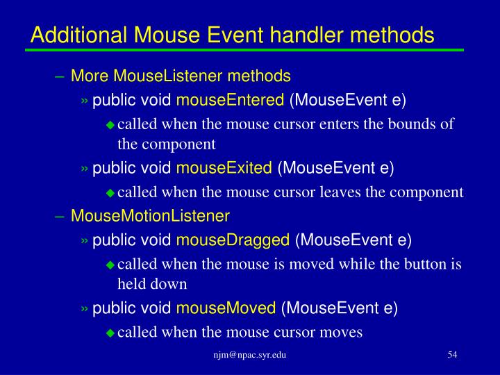 Additional Mouse Event handler methods