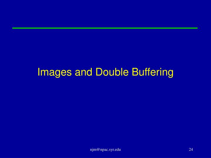 Images and Double Buffering