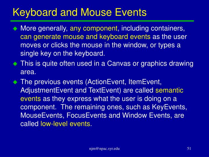 Keyboard and Mouse Events