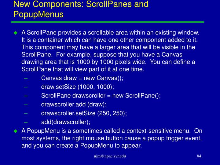 New Components: ScrollPanes and PopupMenus