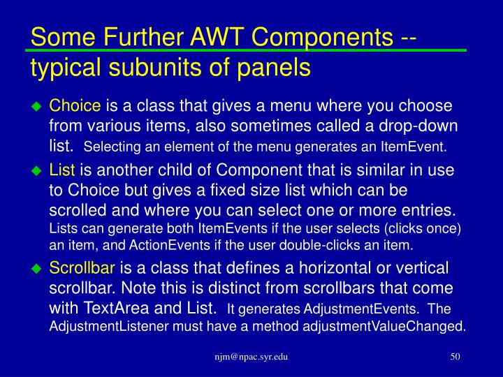 Some Further AWT Components -- typical subunits of panels