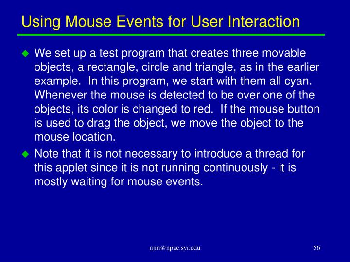 Using Mouse Events for User Interaction