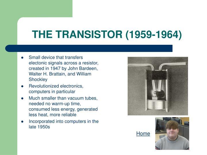 The transistor 1959 1964