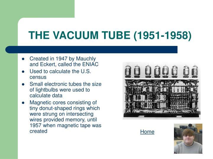 The vacuum tube 1951 1958