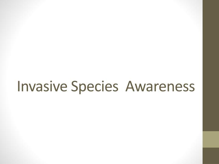 invasive species awareness n.