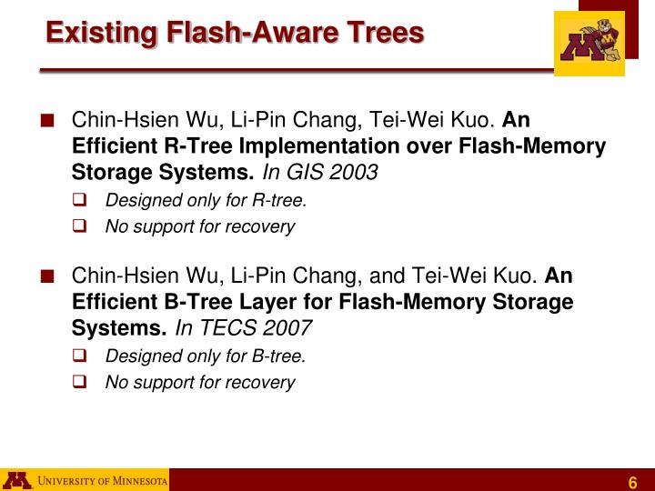 Existing Flash-Aware Trees