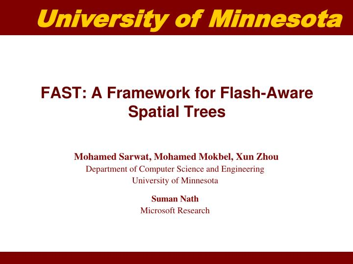 Fast a framework for flash aware spatial trees