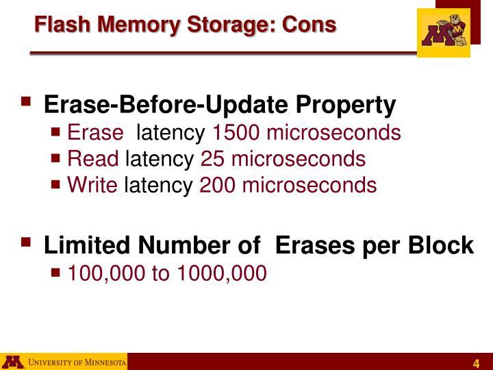 Flash Memory Storage: Cons