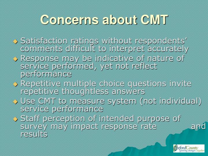 Concerns about CMT