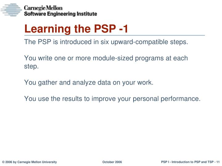 Learning the PSP -1