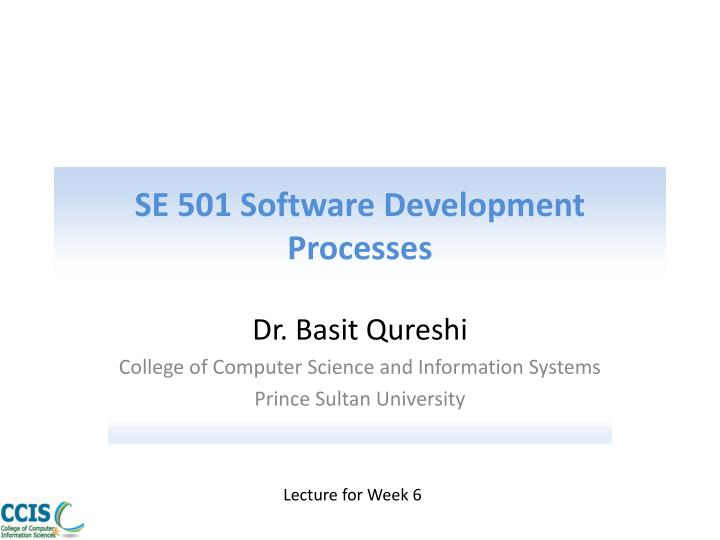 Se 501 software development processes