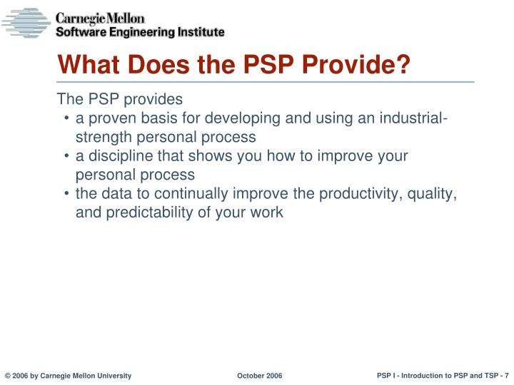 What Does the PSP Provide?