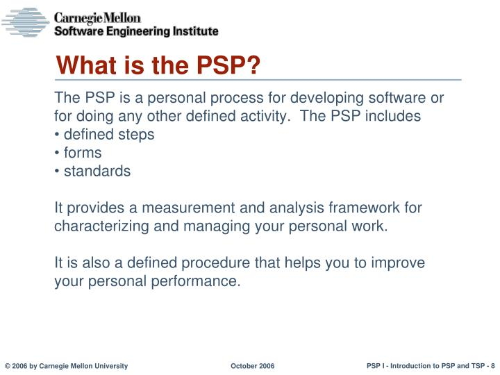 What is the PSP?