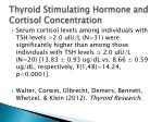 thyroid stimulating hormone and cortisol concentration