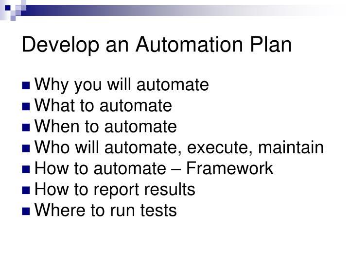 Develop an Automation Plan