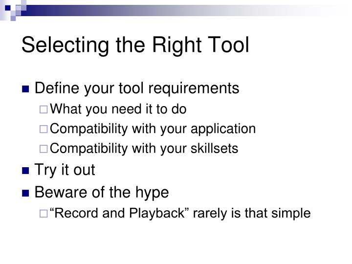 Selecting the Right Tool