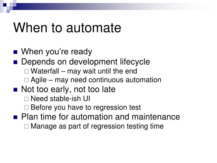 When to automate