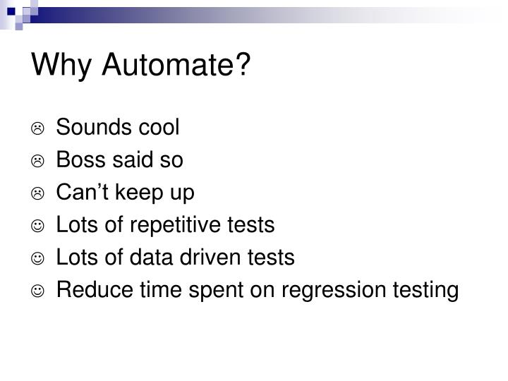 Why Automate?