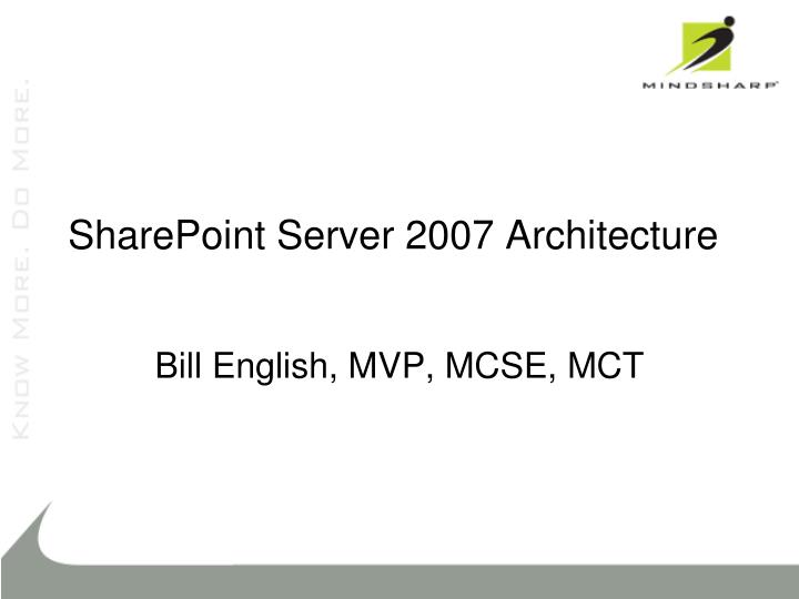 sharepoint server 2007 architecture n.