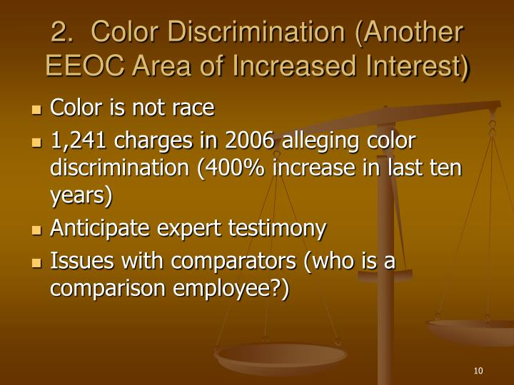 2.  Color Discrimination (Another EEOC Area of Increased Interest)