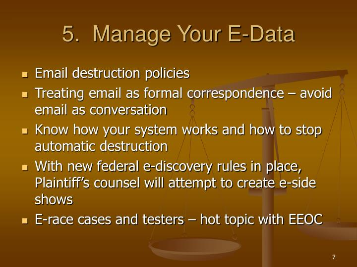 5.  Manage Your E-Data