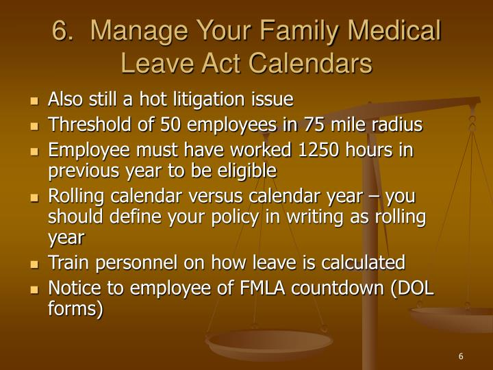 6.  Manage Your Family Medical Leave Act Calendars