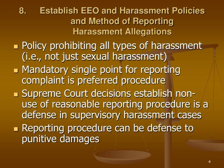 Establish EEO and Harassment Policies and Method of Reporting