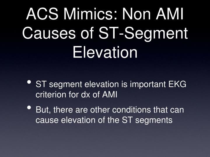 Acs mimics non ami causes of st segment elevation