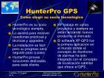 hunterpro gps como elegir su socio tecnol gico
