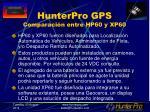 hunterpro gps comparaci n entre hp60 y xp60