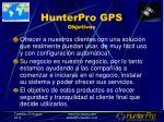 hunterpro gps objetivos