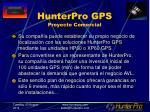 hunterpro gps proyecto comercial