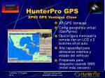 hunterpro gps xp60 gps ventajas clave
