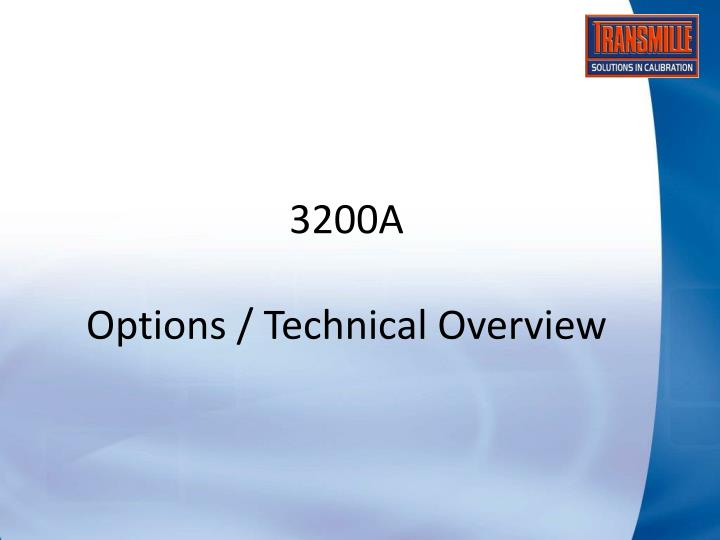 3200a options technical overview