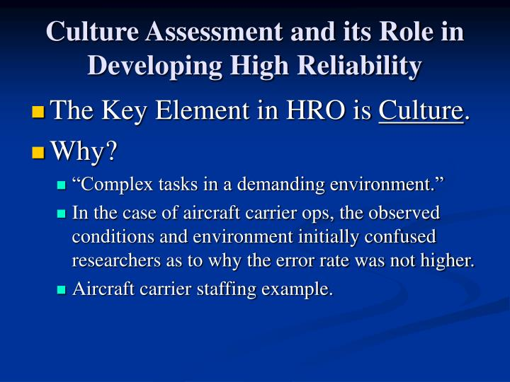 Culture Assessment and its Role in Developing High Reliability