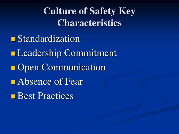 Culture of Safety Key Characteristics