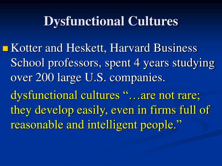 Dysfunctional Cultures