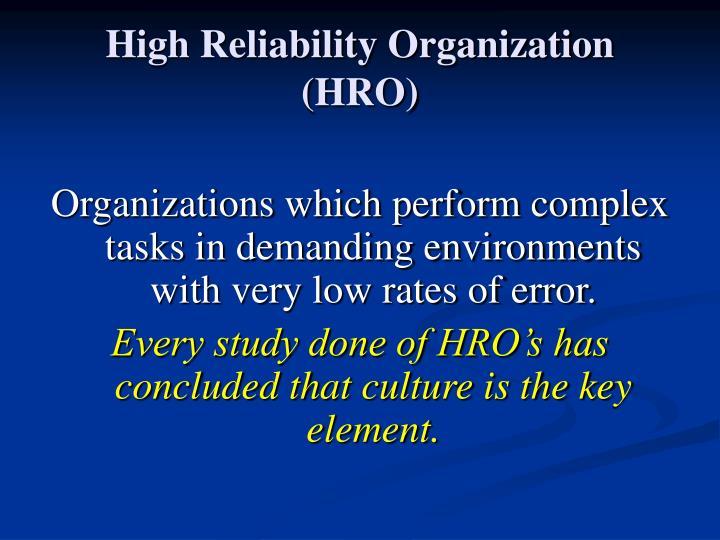 High Reliability Organization (HRO)