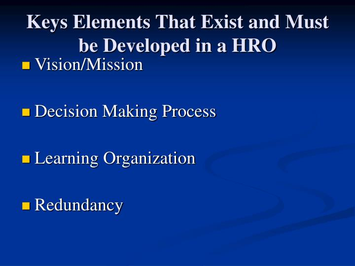 Keys Elements That Exist and Must be Developed in a HRO