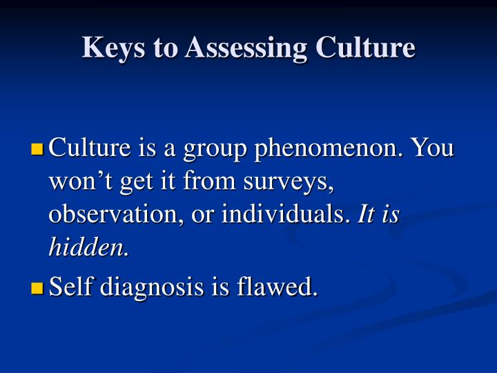 Keys to Assessing Culture