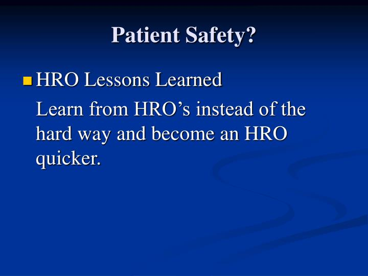 Patient Safety?